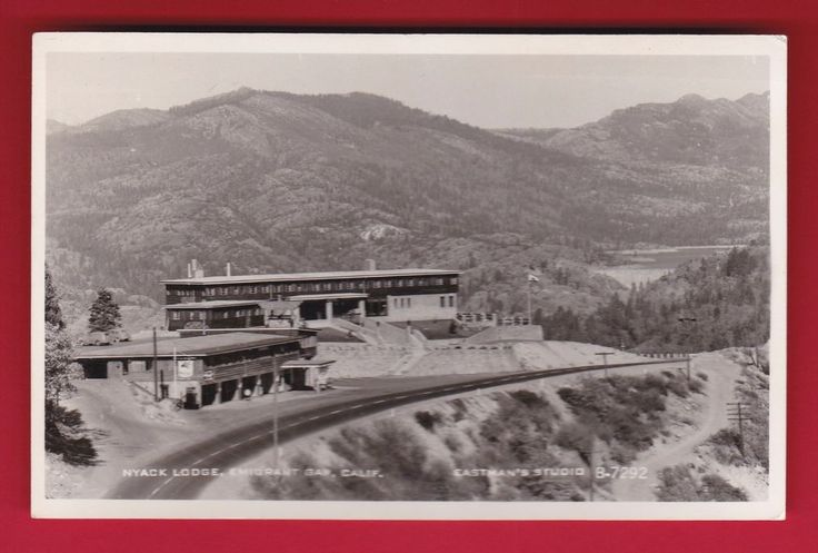 1950 S Nyack Lodge Emigrants Gap California Roadside
