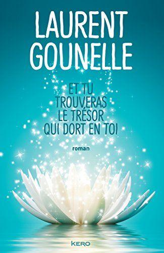 Et tu trouveras le trésor qui dort en toi de Laurent Goun... https://www.amazon.fr/dp/B01LW3V4HA/ref=cm_sw_r_pi_dp_x_4woyybE0WDFW1
