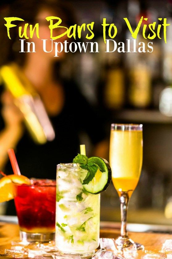 Fun Bars to Visit in Uptown Dallas