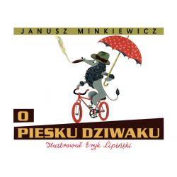 O PIESKU DZIWAKU :: Janusz Minkiewicz