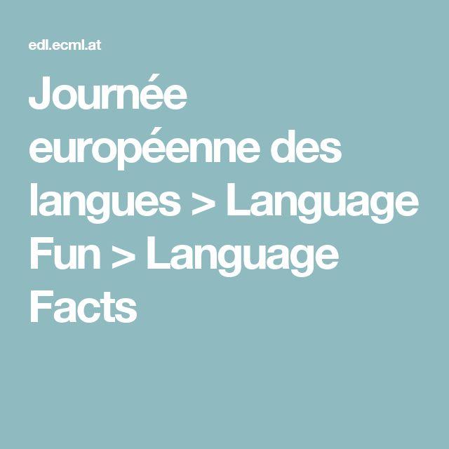 Journée européenne des langues > Language Fun > Language Facts