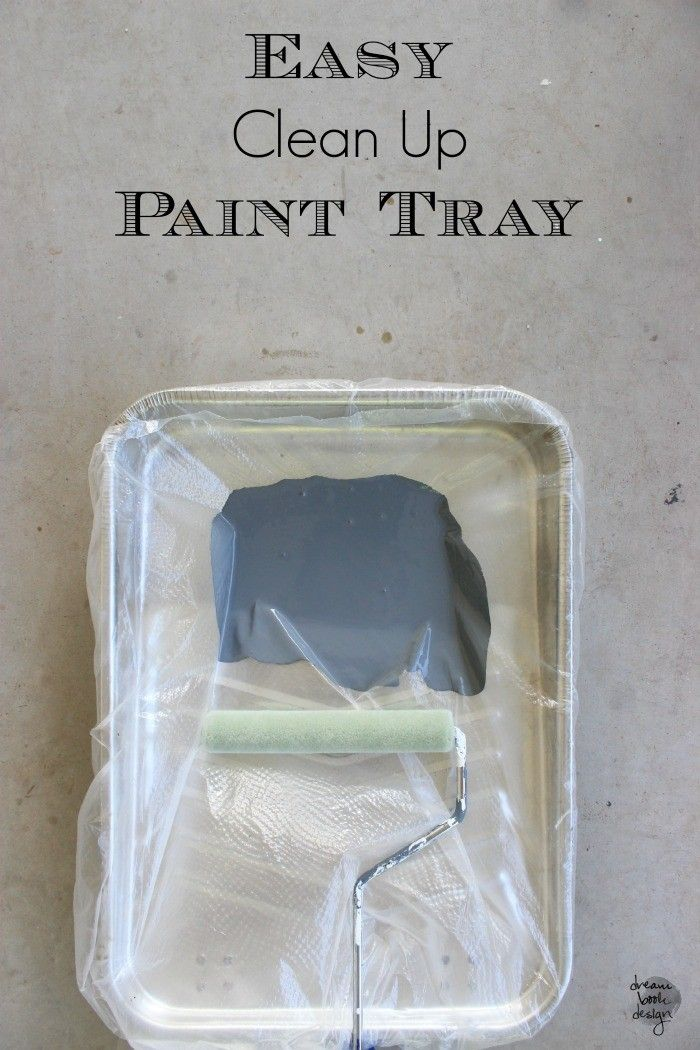 Easy Clean Up Paint Tray Trick. You will never have to spend 30 minutes scrubbing your paint tray again!! on dreambookdesign.com