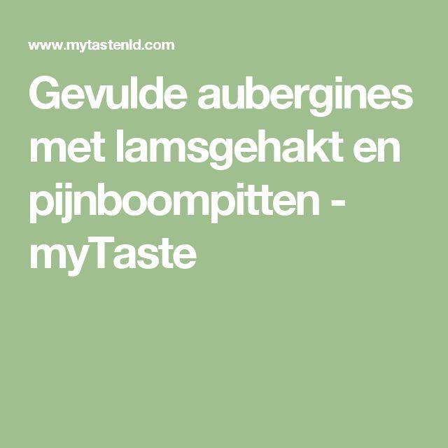 Gevulde aubergines met lamsgehakt en pijnboompitten - myTaste