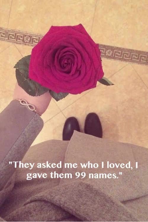 They often asked me ___!! Who i love ???I give them 99 names of Allah That's Amaul Husna