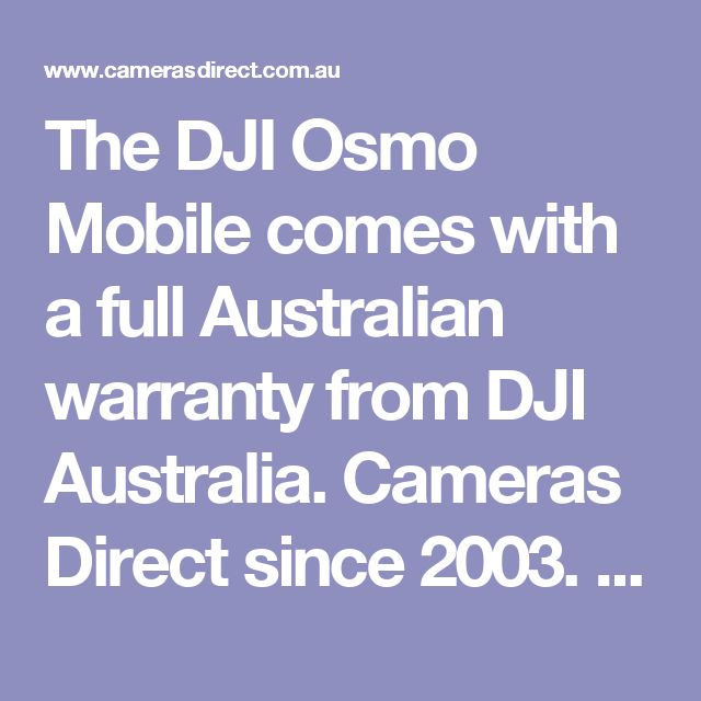 The DJI Osmo Mobile comes with a full Australian warranty from DJI Australia.  Cameras Direct since 2003. Pop into our Gold Coast camera store & warehouse or order online. We look forward to being at your SERVICE Australia wide. We look forward to helping you take a better photo soon. Thank you #OsmoMobile #DJIOsmoMobile https://www.camerasdirect.com.au/dji-drones-osmo/dji-osmo-mobile