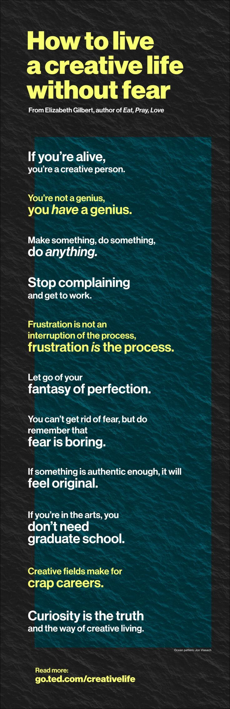 Work Motivation Quotes : Fear is boring and other tips for living a creative life | ideas.ted.com