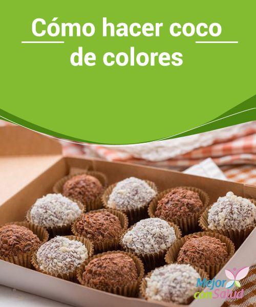 Cómo hacer coco de colores   Aprende Cómo hacer coco de colores en el siguiente artículo. Podrás ofrecer tus preparaciones dulces con un toque diferente.