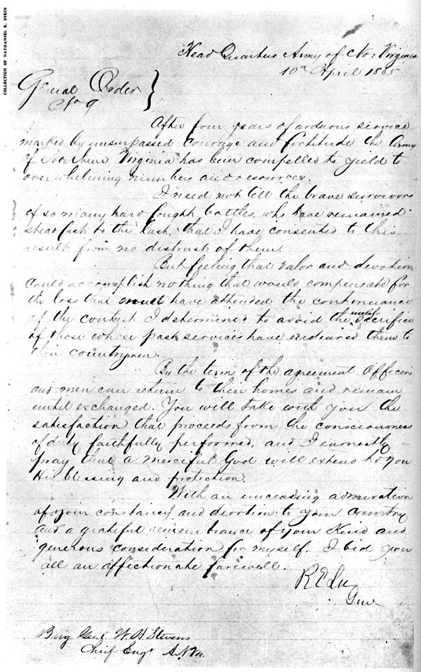 On the day after General Lee met with General Grant at Appomattox Court House and signed the surrender document, General Lee issued his final order to his army.