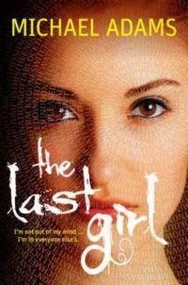 The Last Girl by Michael Adams