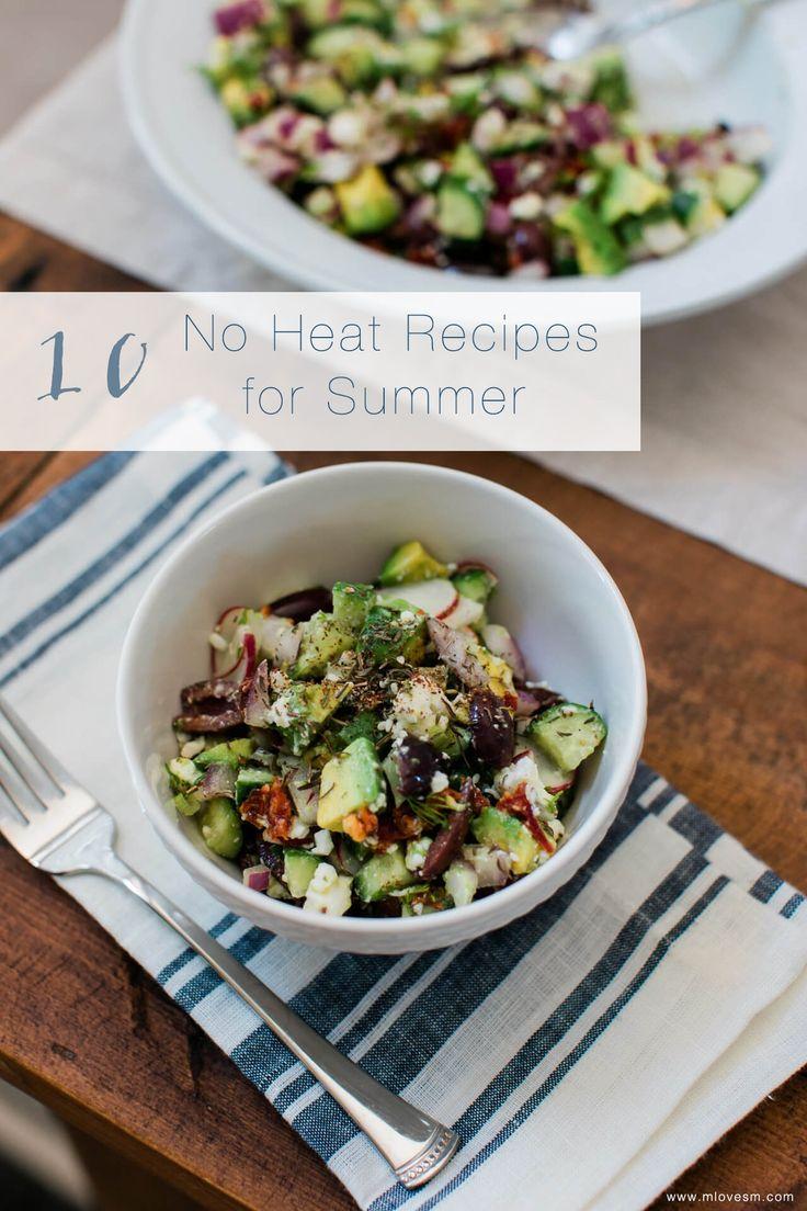 10 Delicious No Heat Recipes