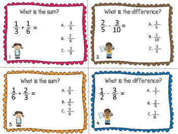 Adding and Subtracting Fractions:This product contains 28 task cards with multiple choice questions regarding fractions. The students will have to add and subtract fractions with like and unlike denominators and decide which one is the correct answer.Included:* 28 task cards* answer key* a rubric to write the correct answer and keep up with the cards completedYou might also like:Adding and Subtracting Fractions Worksheets Happy teaching!Quality Learning Resources
