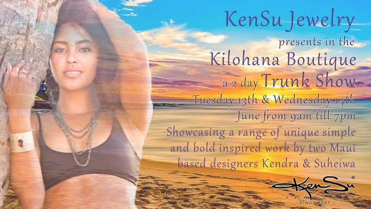 KenSu Jewelry Trunk Show in the Ritz Carlton Maui