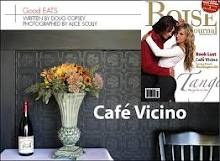 Cafe Vicino - Boise, ID    Great food and cozy, classy atmosphere