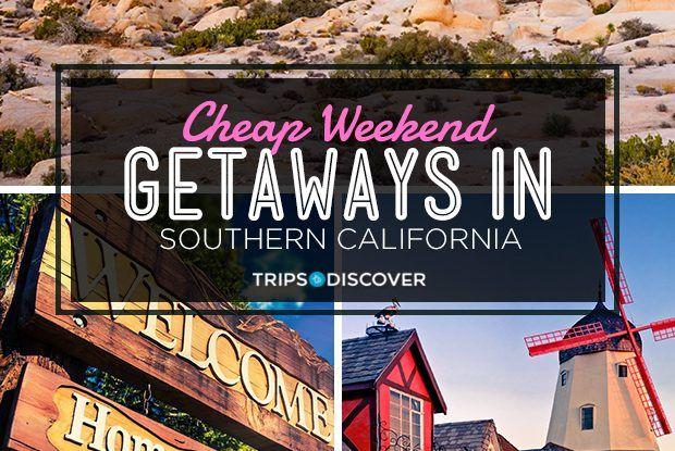 11 Cheap Weekend Getaways In Southern California In 2021 Cheap Weekend Getaways Affordable Beach Vacations Weekend Getaways