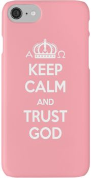 Religious Christian iPhone 6s Case Cover Keep Calm And Trust God Pink iPhone 7 Cases