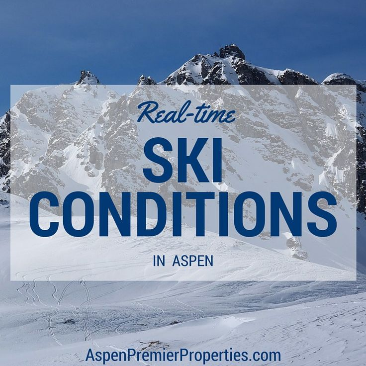 Real-Time Ski Conditions in Aspen