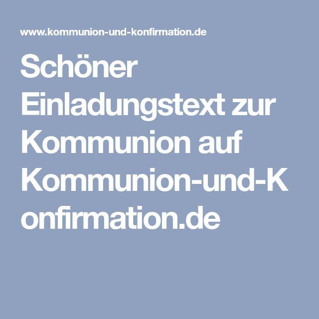 Schöner Einladungstext Zur Kommunion Auf Kommunion Und Konfirmation.de