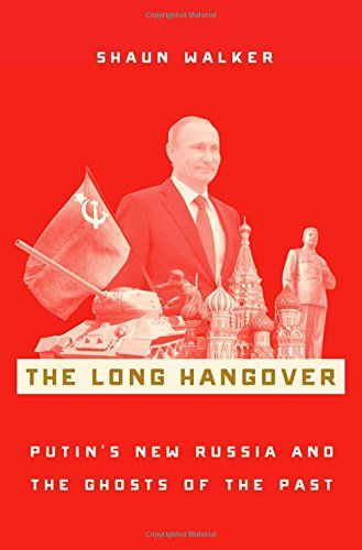 The Long Hangover: Putin's New Russia and the Ghosts of t... https://www.amazon.com/dp/0190659246/ref=cm_sw_r_pi_dp_U_x_mT4AAb0QERF0B