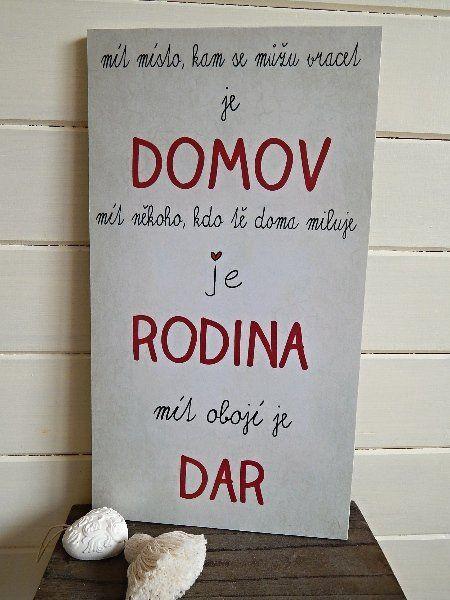 Cedule s citátem ♥ Domov & Rodina je Dar ♥