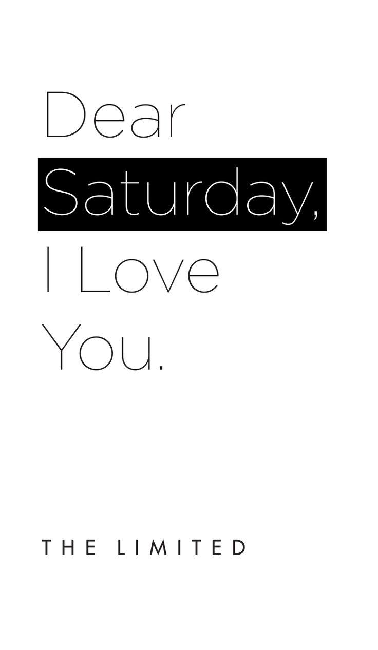 Oh Saturday.... #Weekend #SaturdayLove #TheLimited #WordsofWisdom