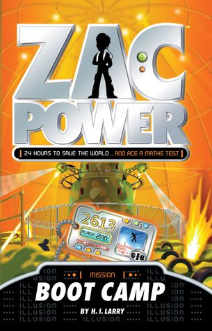 Zac Power: Boot Camp by H. I. Larry Z LAR How cool is it to be pulled out of math class to go to spy boot camp? But Zac is paired with another spy and is getting a bad feeling about him. And when a top GIB spy goes missing, Zac faces the biggest test of his spy career yet...