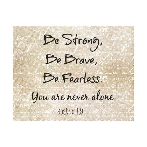 Be Strong, Brave Fearless Bible Verse Quote Stretched Canvas Print