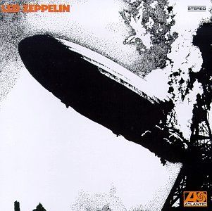 Led Zeppelin 1 by Led Zeppelin. Led Zeppelin's first album they released in 1969. It's a personal favorite, it's highlights include Babe I'm Gonna Leave you and Dazed and Confused.