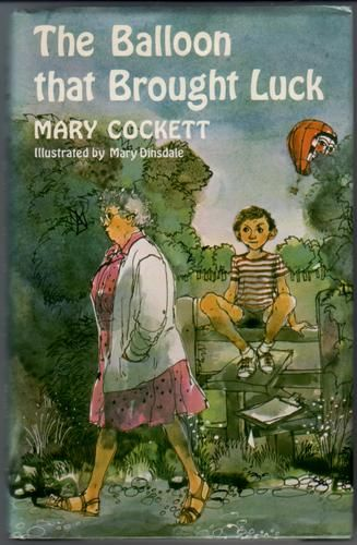 The Balloon that Brought Luck by Mary Cockett