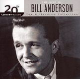 20th Century Masters: The Millennium Collection: The Best of Bill Anderson [CD]