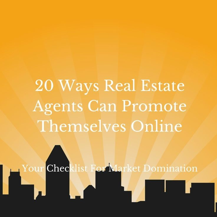 20 Ways Real Estate Agents Can Promote (1)