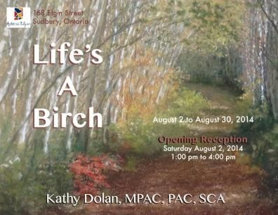 Invitation to 'Life's a Birch' by Kathy Dolan. August 2014 at Artists on Elgin.