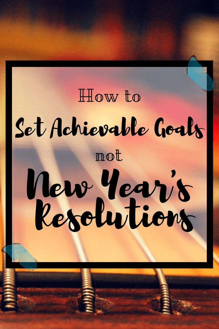 Are you set on making a change in your life, but you know that New Year's Resolutions are overrated? here are our top 5 tips on how to set achievable goals!