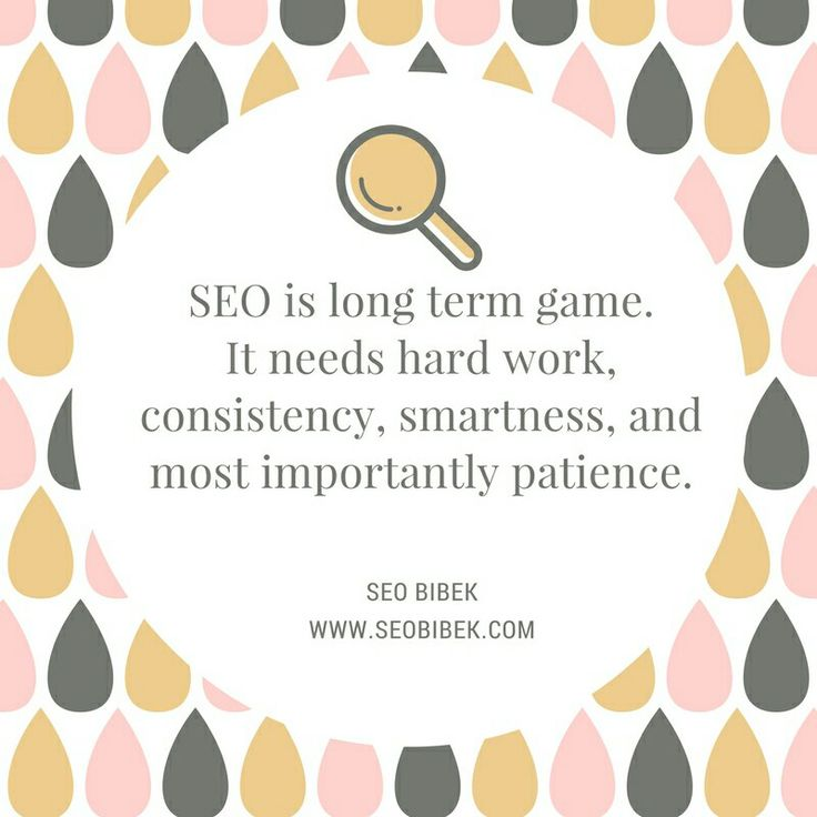 In fact patience is the most for #SEO. #SEOQuote