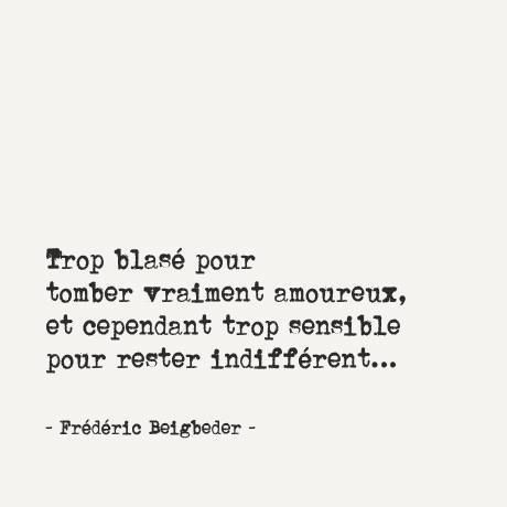 Inspirational Quote: Frédéric Beigbeder