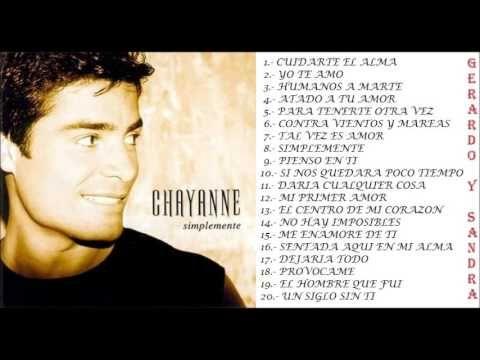 Las 30 Mejores Canciones De Chayanne Mix Romanticas 2016 Youtube Chayanne Canciones De Dubai Khalifa
