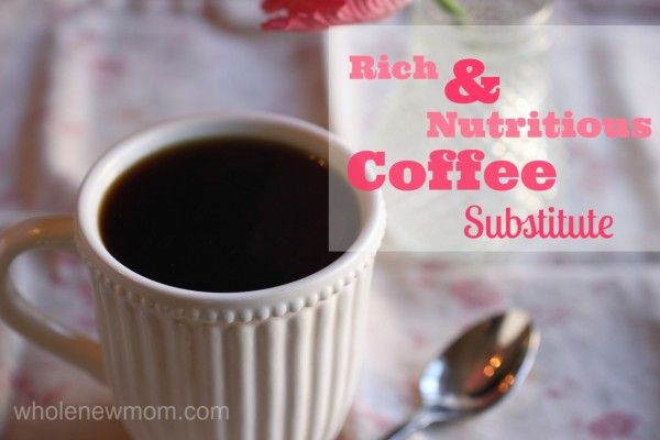 Thinking about giving up coffee? This coffee substitute is rich, delicious, and even nutritious! Great also for a nighttime drink that won't keep you awake!