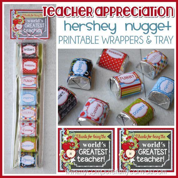 Printable Teacher Appreciation Hershey Nugget Wrappers - perfect chocolate treat or favor for teachers! #mycomputerismycanvas