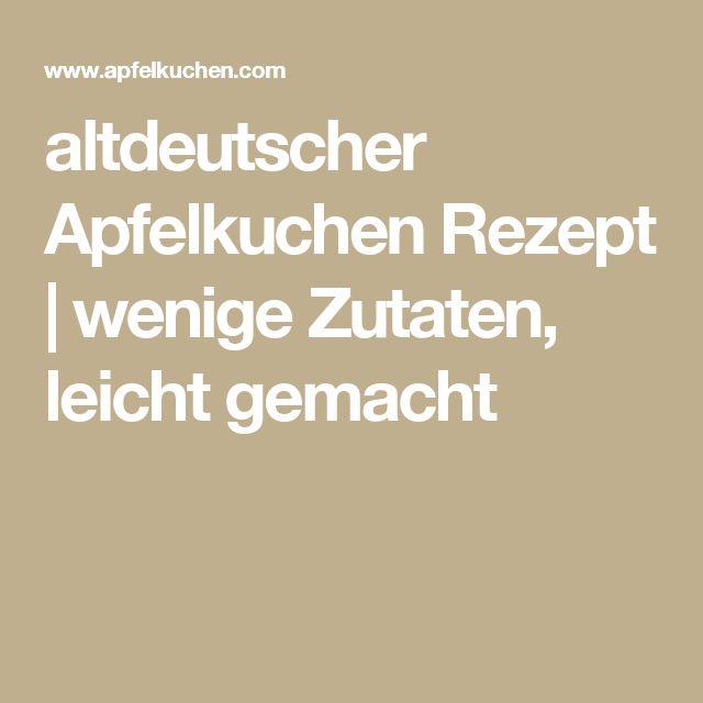 altdeutscher Apfelkuchen Rezept | wenige Zutaten, leicht gemacht