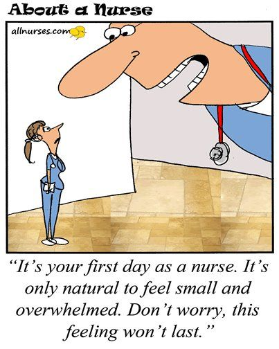 New Nurse Humor...Remember that Day...LOL...