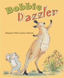 Bobbie Dazzler - earned the Notable Australian Children's Book award