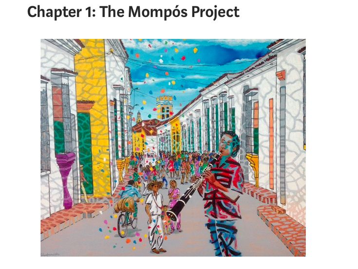 Chapter 1: The Mompós Project