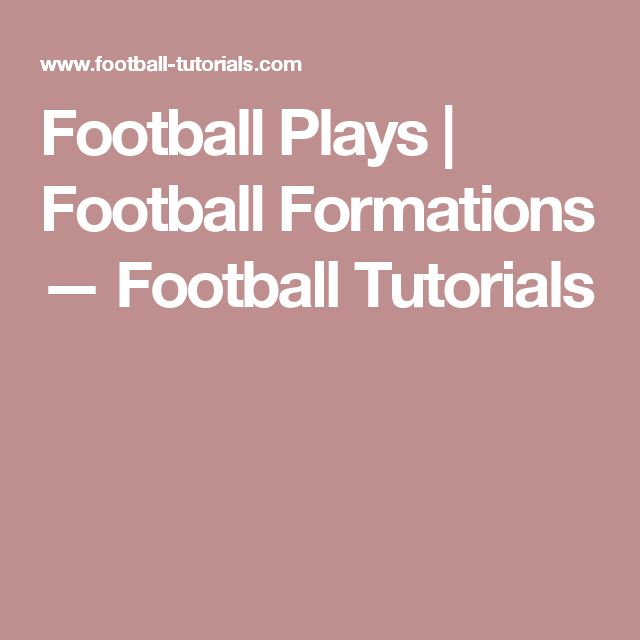 Football Plays   Football Formations — Football Tutorials