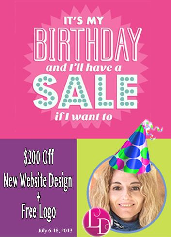 Yippie!!! It's my birthday, so here's my gift to you;  $200 off on a new website design + free logo.  http://www.lotemdesign.com/promotions/