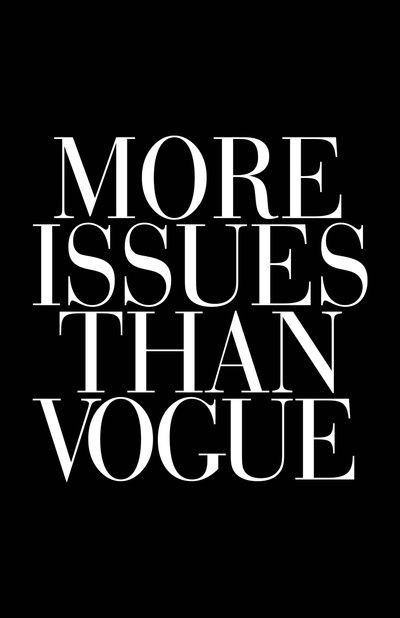 More Issues than Vogue Typography Art Print