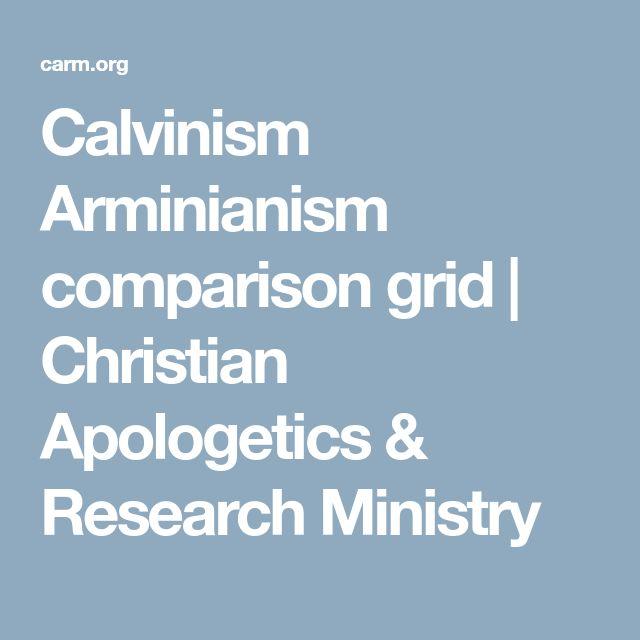 Calvinism Arminianism comparison grid Christian Apologetics - comparison grid template