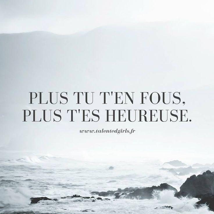 Plus tu t'en fous, plus t'es heureuse citation quote⎟ Talented Girls, conseils business et ondes positives pour les femmes entrepreneures ! www.talentedgirls.fr