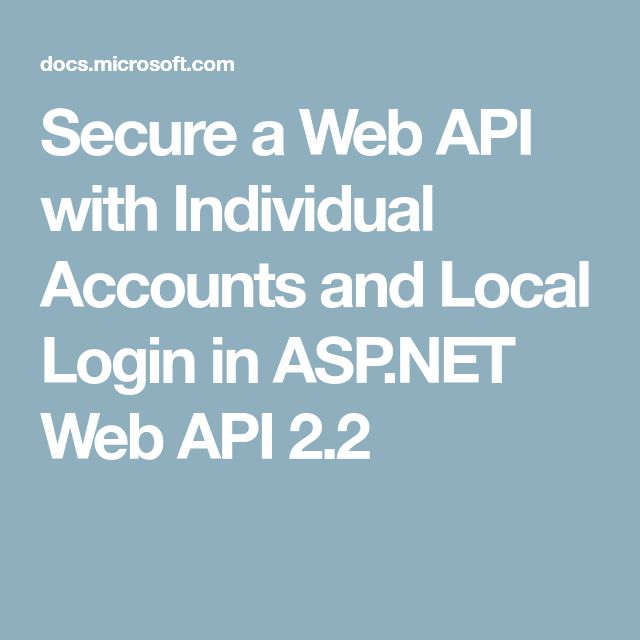 Secure a Web API with Individual Accounts and Local Login in ASP.NET Web API 2.2