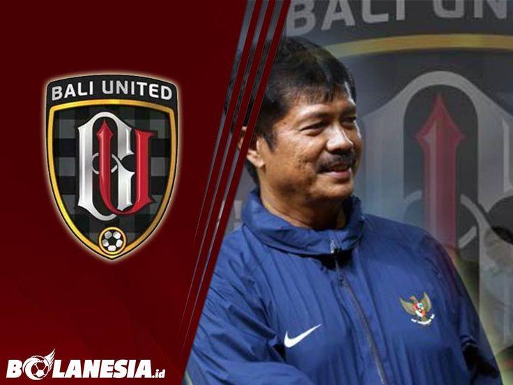 Bali United Tekuk Persela, Indra Sjafri Terus Gelar Evaluasi - bolanesia