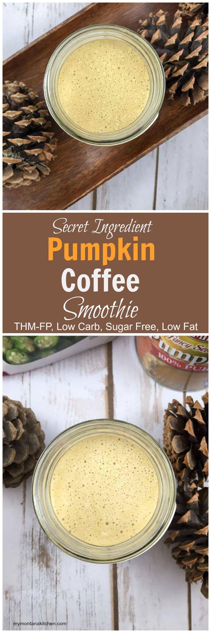 Secret Ingredient Pumpkin Coffee Smoothie {THM-FP, Low Carb, Sugar Free, Low Fat} - My Montana Kitchen