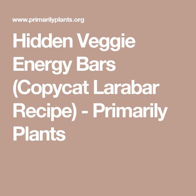 Hidden Veggie Energy Bars (Copycat Larabar Recipe) - Primarily Plants